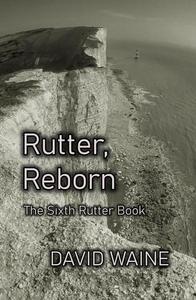 Rutter, Reborn