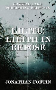 Lilitu: Lilith in Repose