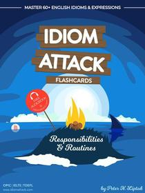 Idiom Attack 1: Responsibilities & Routines – Flashcards for Everyday Living vol. 2