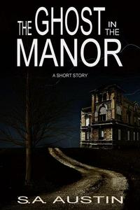 The Ghost in the Manor