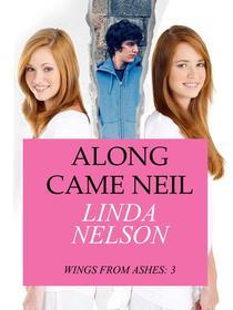 Along Came Neil
