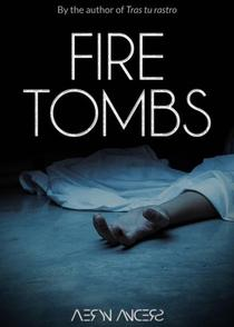 Fire Tombs