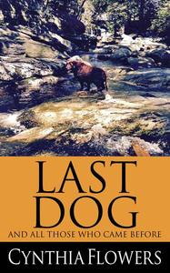 Last Dog And All Those Who Came Before