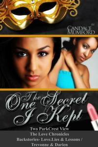 The One Secret I Kept- A ParkCrest View- The Love Chronicles Backstory Duo