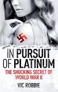 In Pursuit Of Platinum