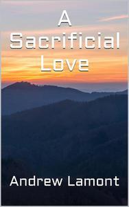 A Sacrificial Love