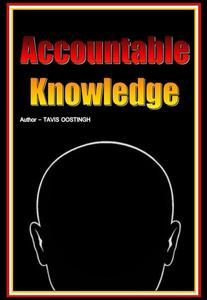 Accountable Knowledge