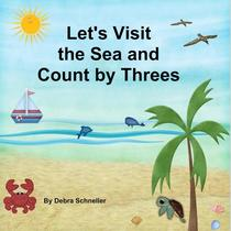 Let's Visit the Sea and Count by Threes