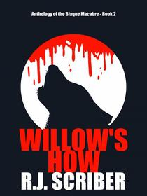 Willow's How