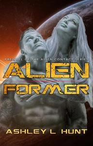 Alien Former - The Prequel