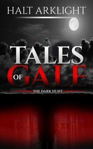 Tales of Gale: The Dark Hunt