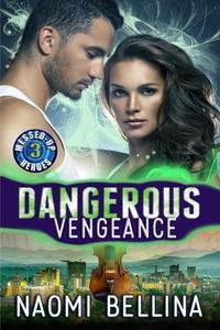 Dangerous Vengeance