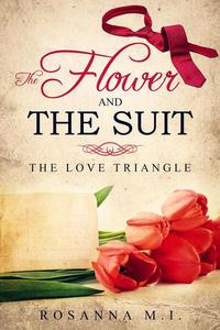 The Flower and The Suit