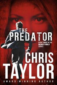 The Predator - Book Three in the Munro Family Series
