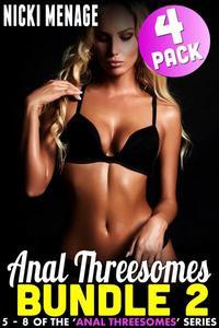 Anal Threesome Bundle 2 - Books 5 - 8