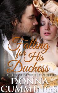 Falling for His Duchess