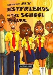 Between My Best Friends and the School Bullies