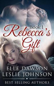 Rebecca's Gift Book 1
