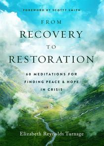 From Recovery to Restoration