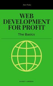 Web Development for Profit: The Basics