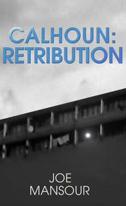 Calhoun: Retribution