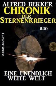 Chronik der Sternenkrieger 40: Eine unendlich weite Welt