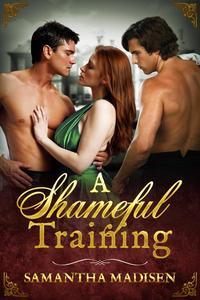 A Shameful Training