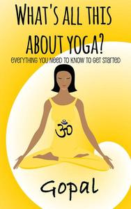 What's All This About Yoga?