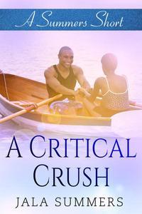 A Critical Crush
