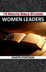 15 Minute Bible Studies: Women Leaders