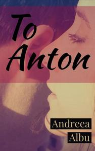 To Anton