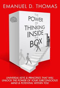 The Power of Thinking Inside The Box