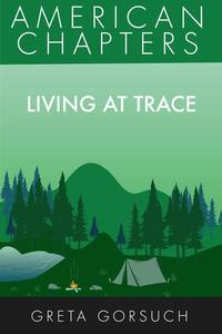 Living at Trace