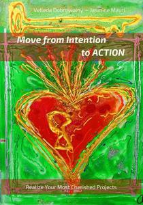 Move From Intention To Action