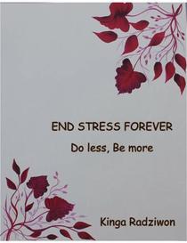 End Stress Forever