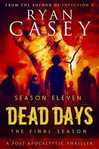 Dead Days: Season Eleven
