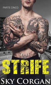 Strife: Parte Cinco
