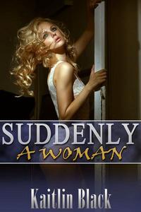 Suddenly a Woman