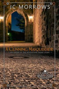 A Cunning Masquerade