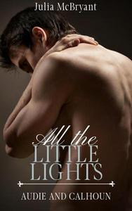 All the Little Lights: Audie and Calhoun