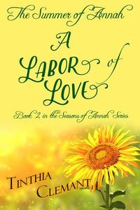 The Summer of Annah: A Labor of Love