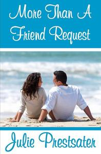 More Than A Friend Request