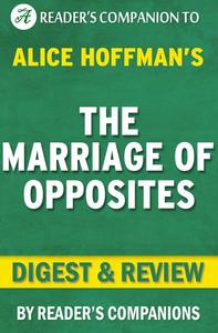 The Marriage of Opposites By Alice Hoffman | Digest & Review