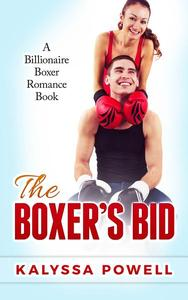 The Boxer's Bid: A Billionaire Boxer Romance Book