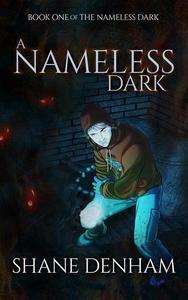 A Nameless Dark
