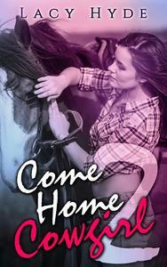 Come Home Cowgirl: 2