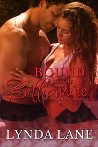 Bound to the Billionaire - Book 3 of 3