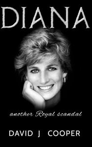 Diana.  Another Royal Scandal?