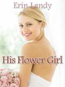 His Flower Girl