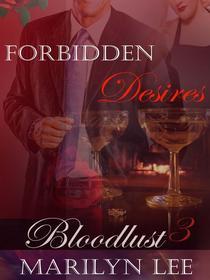 Bloodlust 3: Forbidden Desires